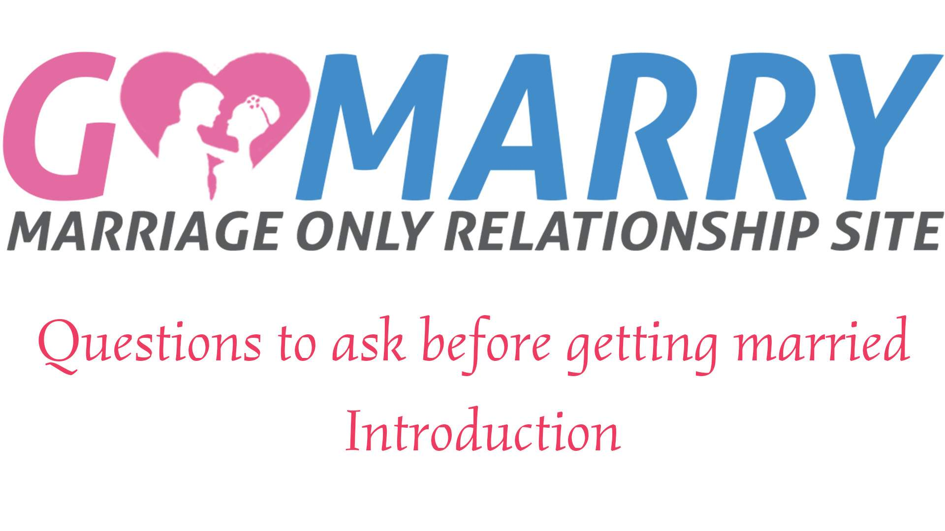 Questions to ask before getting married: Introduction
